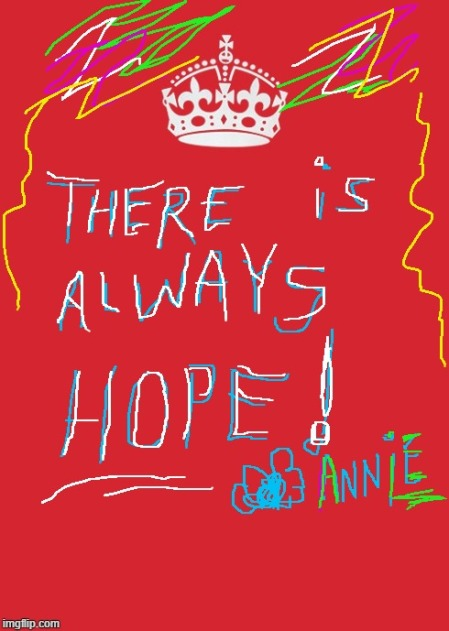 there is always hope annie